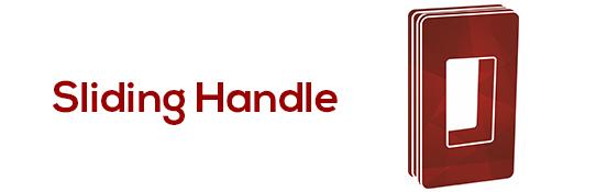 Sliding Handle